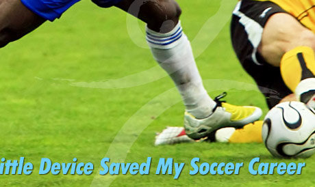 How a Little Device Saved My Soccer Career
